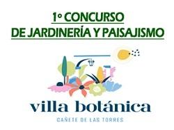 1º Concurso Internacional de Jardinería y Paisajismo Villa Botánica de Cañete de las Torres